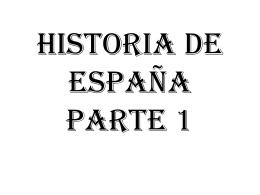 HISTORIA DE ESPAÑA PARTE 1 - ¡Bienvenidos a mi página!