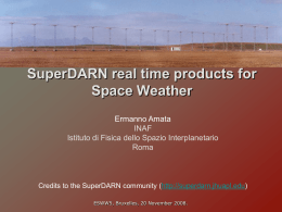 SuperDARN Real Time Products for Space Wheather