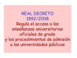 REAL DECRETO 1982/2008 Regula el acceso a las