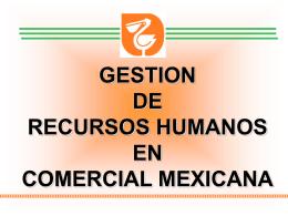 gestion de recursos humanos en comercial mexicana 2