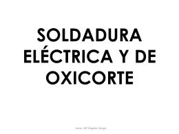 SOLDADURA ELÉCTRICA Y DE OXICORTE - Seguridad e