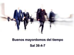 Buenos_mayordomos_del_tiempo_-_Sal_39.4-7_