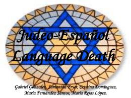 Judeo-Español Language Death