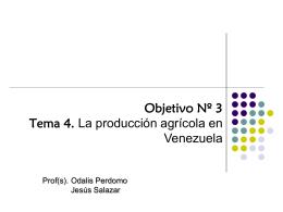 Tema 4: La producción agrícola en Venezuela