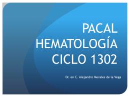 PACAL HEMATOLOGÍA CICLO 1302