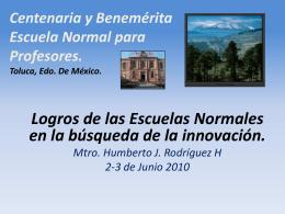 Centenaria y Benemérita Escuela Normal para Profesores. Toluca