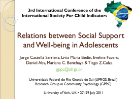 Relations between Social Support, Life Satisfaction and Well