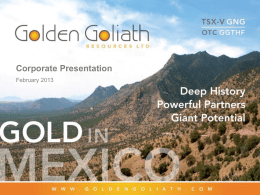 Corporate Presentation - Golden Goliath Resources Ltd.