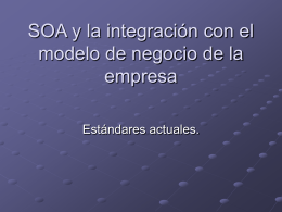 SOA y la integración con el modelo de negocio