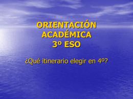 ORIENTACIÓN ACADÉMICA 3º ESO
