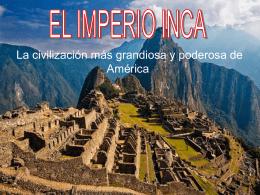 El Imperio Inca - Historia en 1º Bachiller