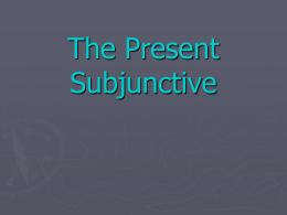 PPPTodas las formas del subjuntivo