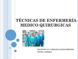 TÉCNICAS DE ENFERMERÍA MEDICO QUIRURGICAS