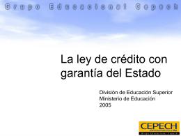 La ley de credito con garantia del Estado 2005