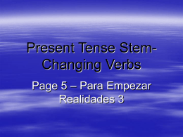 p. 5 Stem-Changing Verbs