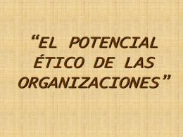 EL POTENCIAL ÉTICO DE LAS ORGANIZACIONES