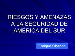 Riesgos y amenazas América del Sur