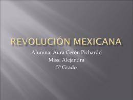 Revolución Mexicana por Aura Cerón Pichardo