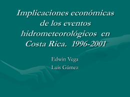 Implicaciones económicas de los eventos hidrometeorológicos en