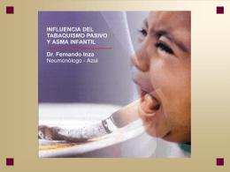 Epidemiología del asma y tabaco en niños: Dr. Fernando Inza