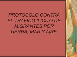 Protocolo contra el Tráfico Ilícito de Migrantes por Tierra, Mar y Aire