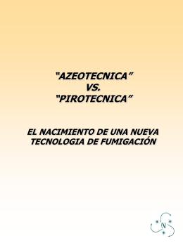 Azotécnico vs Pirotécnico