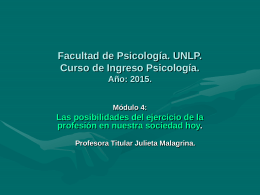 Módulo 4. Clase Teórica Julieta Malagrina. Power Point