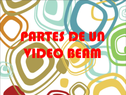 PARTES DE UN VIDEO BEAM