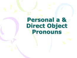 Personal a & Direct Object Pronouns