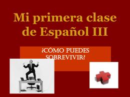 Mi primera clase de Español III