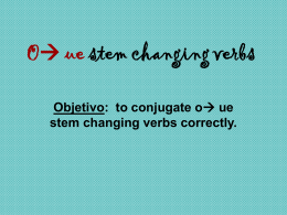 O   ue stem changing verbs