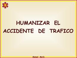 Humanizar el accidente de tráfico