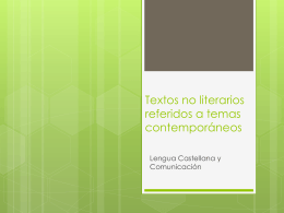 Textos no literarios referidos a temas contemporáneos