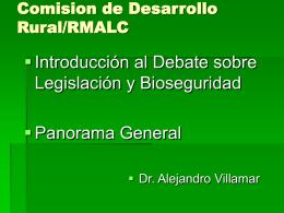 Introducción al debate sobre legislación y bioseguridad
