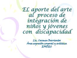 EL aporte del arte al proceso de integración de niños y jóvenes con