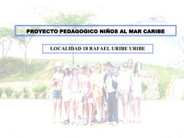 proyecto pedagogico niños al mar caribe localidad 18 rafael uribe