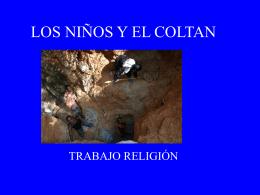 LOS NIÑOS Y EL COLTAN