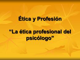 Ética Profesion clase 3