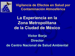 Vigilancia de Efectos en Salud por la Contaminación Atmosférica
