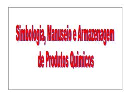 Simbologia, Manuseio e Armazenagem de Produtos Químicos