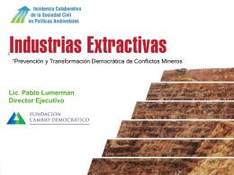 Prevención y transformación de conflictos mineros (Pablo Lumerman)