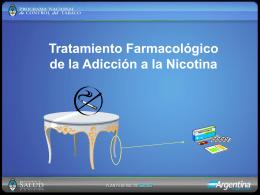 Tratamiento Farmacológico de la Adicción a la Nicotina PPT