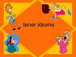 tener idioms - WordPress.com