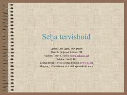 Selja tervishoid, 2009 - Dr. Lepik Seljaravi Kabinet