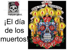 ¡El día de los muertos!