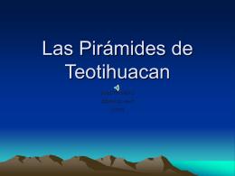 Las Pyramides de Teotihuacán