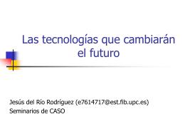 Las tecnologías que cambiarán el futuro