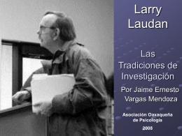 Las tradiciones de investigación Larry Laudan