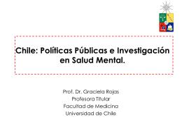 Las políticas públicas e investigación en salud mental en Chile.
