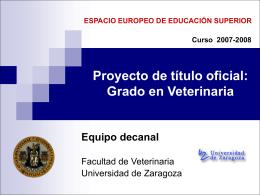 Proyecto de título oficial de Grado en Veterinaria JUSTIFICACIÓN